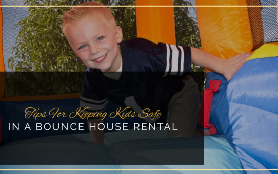 Tips For Keeping Kids Safe In A Bounce House Rental